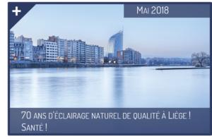 70 ans d'éclairage naturel de qualité à Liège ! Santé !