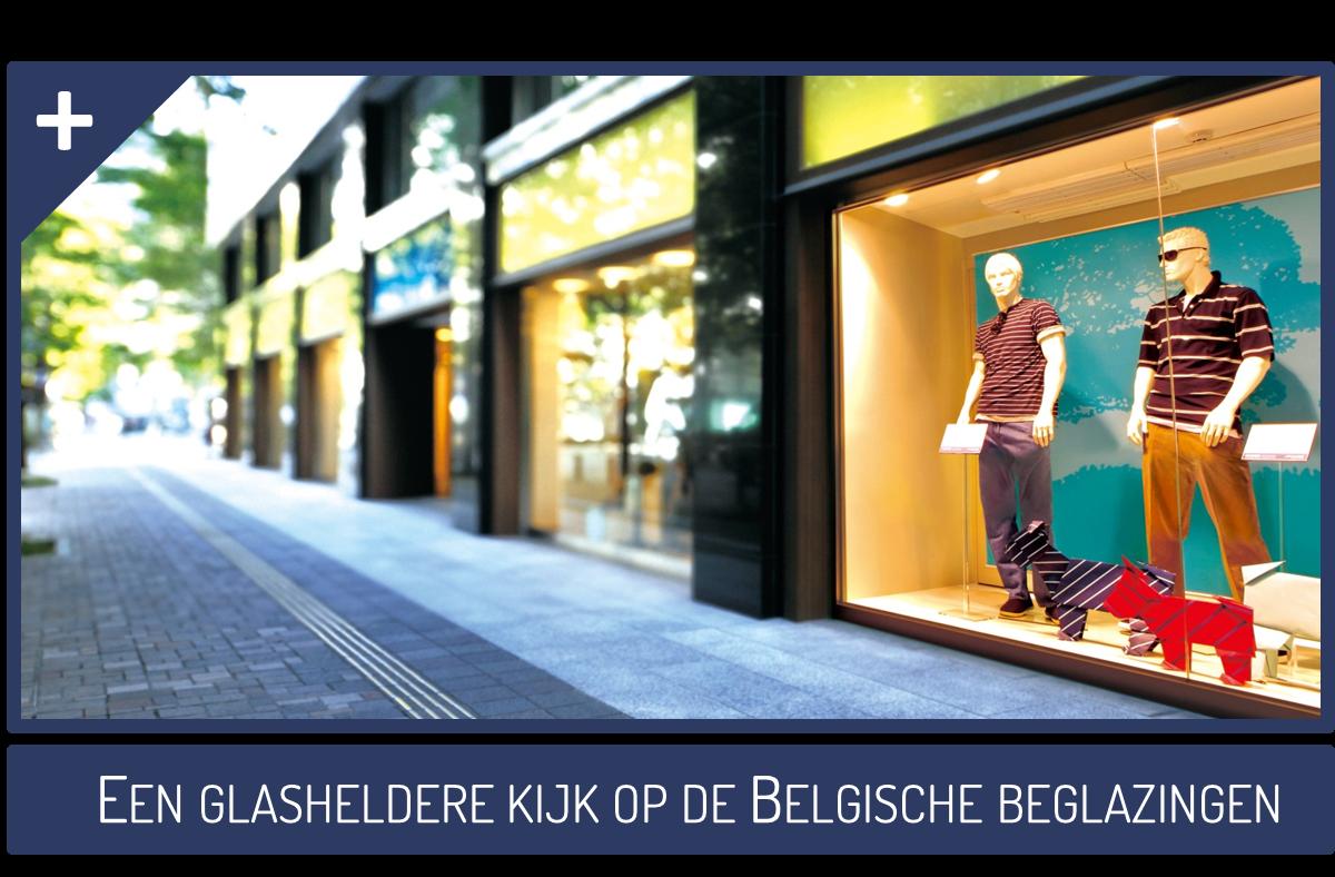 Een glasheldere kijk op de Belgische beglazingen